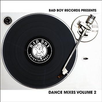 Bad Boy Dance Mixes Vol. 2