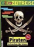 GEOlino Zeitreise 03/2017 - Piraten, Schrecken der Meere
