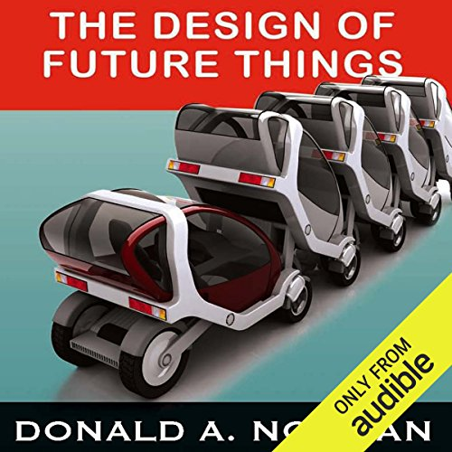 The Design of Future Things  audiobook cover art