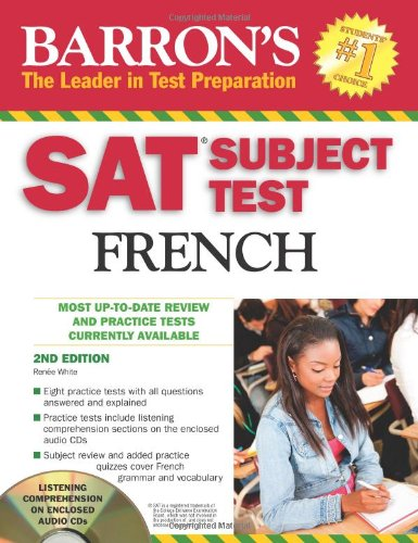 SAT Subject Test French: With 3 Audio CDs (Barron\'s: The Leader in Test Preparation)
