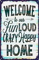 メタルサインヴィンテージ家の装飾私たちのクレイジーな幸せな家へようこそ ブリキサインメタルプラーククールメタルプレートコーヒーメタルポスター