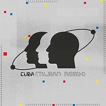 Cuba (Tilman Remix)