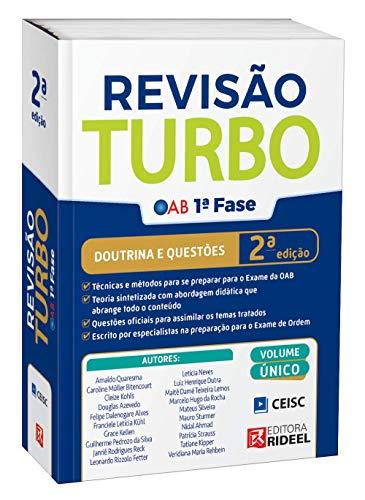 Revisão Turbo Oab 1ª Fase – Doutrina e Questões - Ceisc - Rideel