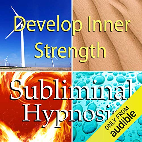 Develop Inner Strength Subliminal Affirmations audiobook cover art