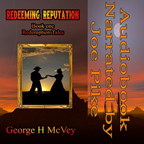 Redeeming Reputation Audiobook By George McVey cover art