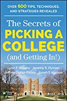 The Secrets of Picking a College (and Getting In!) (Professors' Guide)