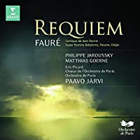 Faure Requiem: Cantique De Jean Racine