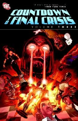 Countdown to Final Crisis, Volume 3 [COUNTDOWN TO FINAL CRISIS V03]