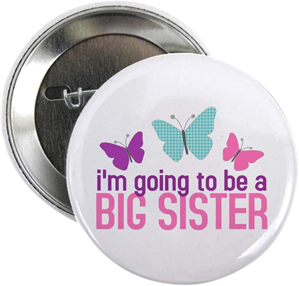CafePress Butterfly Big Sister To Be Button 2.25