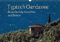 Typisch Gardasee - Bezaubernde Ansichten und Details (Wandkalender 2022 DIN A3 quer): Typisches rund um den Gardasee (Monatskalender, 14 Seiten )