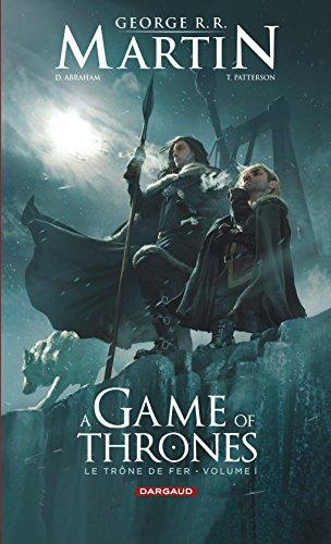 A Game of Thrones - Le Trône de Fer, volume I