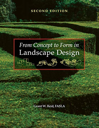 Compare Textbook Prices for From Concept to Form in Landscape Design 2 Edition ISBN 9780470112311 by Reid, Grant W.
