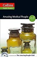 Collins ELT Readers -- Amazing Medical People (Level 2) (Collins ELT Readers. Level 2)