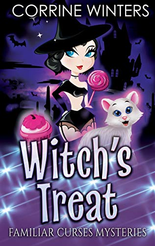 Witch's Treat (Familiar Curses Mysteries Book 1) by [Corrine Winters]