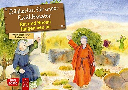 Rut und Noomi fangen neu an. Kamishibai Bildkartenset.: Entdecken. Erzählen. Begreifen: Kinderbibelgeschichten (Bibelgeschichten für unser Erzähltheater)