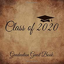 Class of 2020 Graduation Guest Book: Vintage Style Guestbook With Write In Advice Lib Prompts For Guests, Funny Keepsake Memory Book Gift