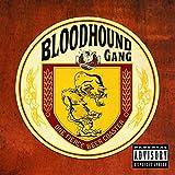 Songtexte von Bloodhound Gang - One Fierce Beer Coaster