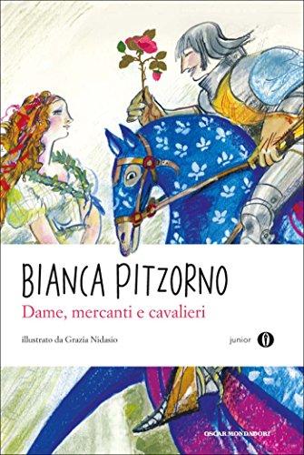 Dame, mercanti e cavalieri (Oscar junior) eBook: Boccaccio ...