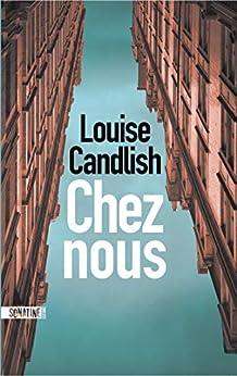 Chez nous par [Louise CANDLISH, Caroline NICOLAS]