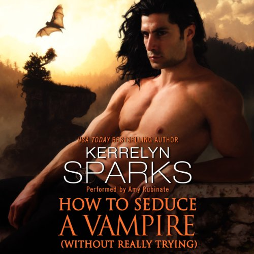 How to Seduce a Vampire (Without Really Trying) audiobook cover art