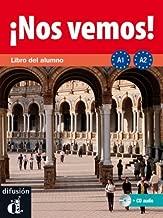 !!Nos Vemos!: Libro Del Alumno + 2 Cds (A1+A2) by Lloret Ivorra, Eva Mar¨ªa . . . [et al. ] (2011) Paperback