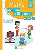 Maths singapour CP fichier de l'élève B (Collection Singapour)