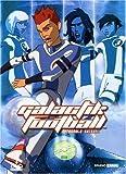 Galactik Football : Intégrale saison 1
