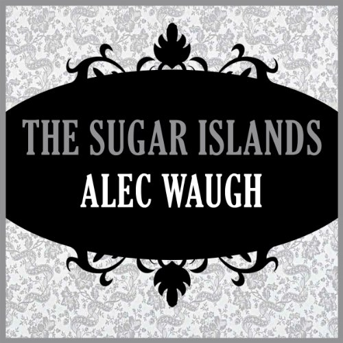 The Sugar Islands audiobook cover art