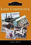 Lake Compounce (Images of Modern America)