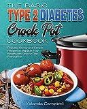 The Basic Type 2 Diabetes Crock Pot Cookbook