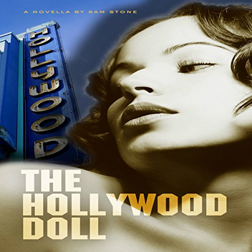 The Hollywood Doll     A Carl Porter Mystery              By:                                                                                                                                 Sam Stone                               Narrated by:                                                                                                                                 Ron Welch                      Length: 1 hr and 48 mins     Not rated yet     Overall 0.0