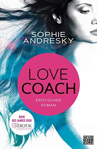 Lovecoach: Erotischer Roman