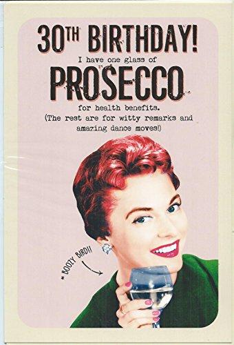 Prosecco - Tarjeta de felicitación para 30 cumpleaños (159 x 235 mm)