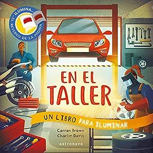 En El Taller. Un Libro para iluminar: 1