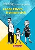 Kinder verstehen und im Kita-Alltag professionell begleiten / Lenas Eltern trennen sich: Ratgeber