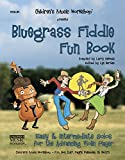 Bluegrass Fiddle Fun Book: Easy & Intermediate Solos for the Advancing Violin Player (English Edition)