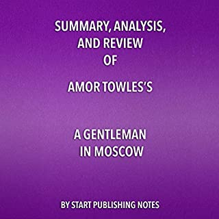 Summary, Analysis, and Review of Amor Towles' A Gentleman in Moscow audiobook cover art