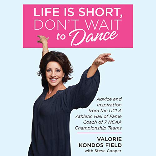 Life Is Short, Don't Wait to Dance audiobook cover art