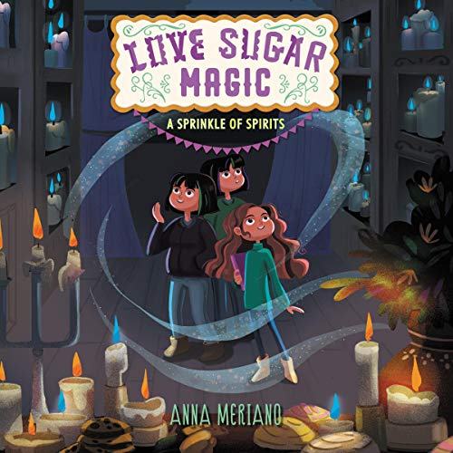 Love Sugar Magic: A Sprinkle of Spirits audiobook cover art