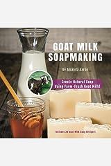 Goat Milk Soapmaking Paperback
