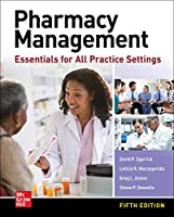 Pharmacy Management: Essentials for All Practice Settings