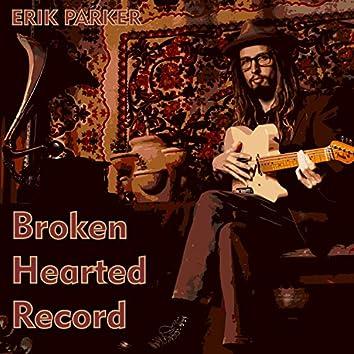 Broken Hearted Record