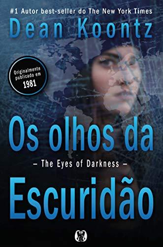 Os olhos da escuridão: The eyes of darkness (Portuguese Edition)