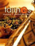 Tajines - Couscous et desserts du Maghreb