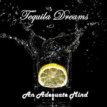Tequila Dreams