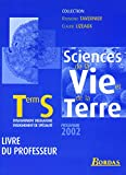 Sciences de la Vie et de la Terre, terminale S (Manuel du professeur)