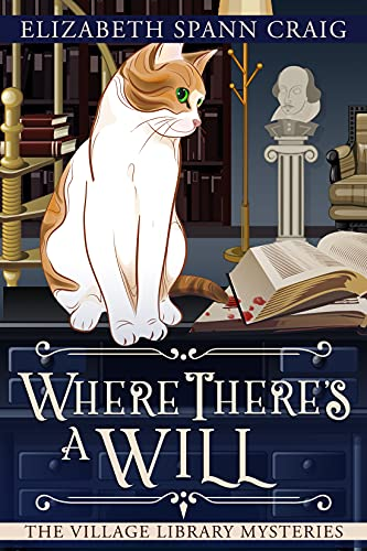 Where There's a Will (The Village Library Mysteries Book 5) by [Elizabeth Spann Craig]