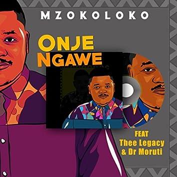 Onje Ngawe (feat. Thee Legacy & Dr Moruti)