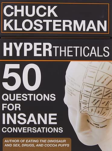 HYPERtheticals: 50 Questions for Insane Conversations