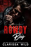 Rowdy Boy (A High School Bully Romance): Black Mountain Academy